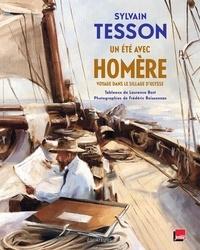 Sylvain Tesson - Un voyage avec Homère.