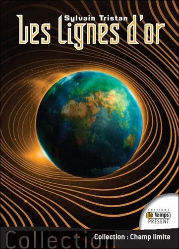 Sylvain Tristan - Les lignes d'or.