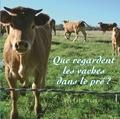 Sylvain Victor - Que regardent les vaches dans le pré ?.