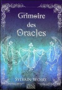 Sylvain Woiry - Grimoire des Oracles.