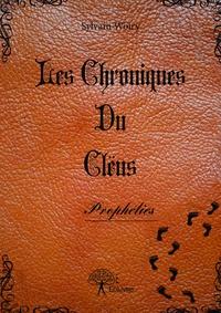 Sylvain Woiry - Les chroniques du Clëus - Prophéties.