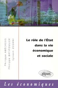 Sylvain Zeghni et Philippe Batifoulier - Le rôle de l'État dans la vie économique et sociale.