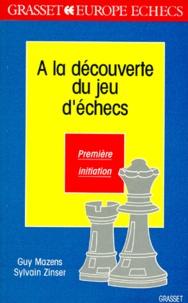 A LA DECOUVERTE DU JEU DECHECS. Première initiation.pdf