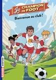 Sylvain Zorzin et Timothé Le Boucher - Bienvenue au Club !.