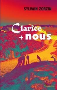 Sylvain Zorzin - CLARICE plus NOUS.