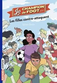 Sylvain Zorzin - Jo, champion de foot, Tome 05 - Les filles contre-attaquent.