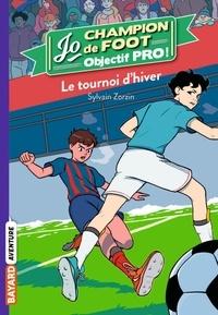 Sylvain Zorzin - Jo, champion de foot Tome 9 : .