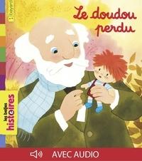 Marie Flusin et Sylvain Zorzin - Le doudou perdu.