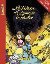 Sylvain Zorzin - Le trésor d'Aymeric le pirate.