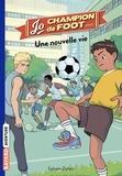 Sylvain Zorzin et Timothé Le Boucher - Une nouvelle vie.