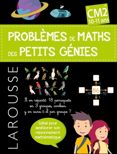Sylvaine Auriol - Maths CM2 Les problèmes de maths des petits génies.