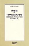 Sylvaine Gourdain - Sortir du transcendantal - Heidegger et sa lecture de Schelling.