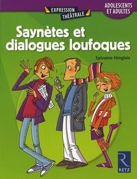 Sylvaine Hinglais - Saynètes et dialogues loufoques - Adolescents et adultes.