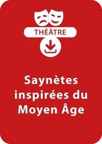 Sylvaine Hinglais - THEATRALE  : Saynètes inspirées du Moyen Âge - Un lot de 6 saynètes à télécharger.