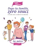 Sylvaine Jaoui - Dans la famille Zéro Souci...La mère.