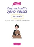 Sylvaine Jaoui - Dans la famille Zéro Souci...Le cousin.