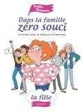 Sylvaine Jaoui - Dans la famille Zéro Souci... La fille.