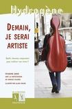 Sylvaine Jaoui - Demain, je serai artiste.