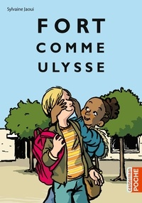 Sylvaine Jaoui - Fort comme Ulysse.
