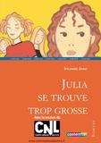 Sylvaine Jaoui - Julia se trouve trop grosse.