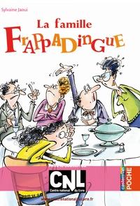 Sylvaine Jaoui - La famille Frappadingue.
