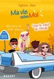 Sylvaine Jaoui - Ma vie selon Moi Tome 8 : Sous le soleil de Floride.