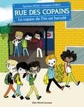 Sylvaine Jaoui et Annelore Parot - Rue des copains Tome 7 : Le copain de Tim est harcelé.