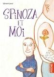Sylvaine Jaoui - Spinoza et moi.