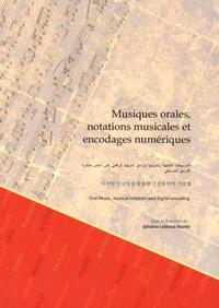 Sylvaine Leblond Martin - Musiques orales, notations musicales et encodages numériques.