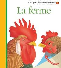 Sylvaine Peyrols et  Gallimard Jeunesse - La ferme.