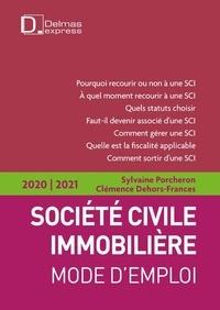 Sylvaine Porcheron et Clémence Frances-Dehors - Société Civile Immobilière - Mode d'emploi.