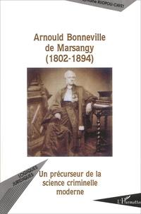 Arnould Bonneville de Marsangy (1802-1894). Un précurseur de la science criminelle moderne.pdf