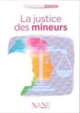 Sylvaine Villeneuve - La justice des mineurs.