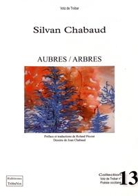 Sylvan Chabaud - Aubres / Arbres.