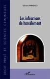 Sylvana Paradiso - Les infractions de harcèlement.