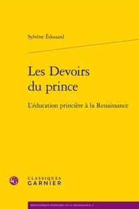Les Devoirs du prince - Léducation princière à la Renaissance.pdf