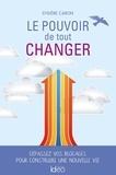 Sylvère Caron - Le pouvoir de tout changer.