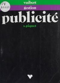 Sylvère Piquet et Jean-Pierre Helfer - La publicité dans l'action commerciale.