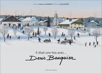 Sylvestre Chagnard et Denis Bauquier - Il était une fois avec... Denis Bauquier.
