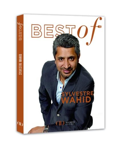 Sylvestre Wahid - Best of Sylvestre Wahid.