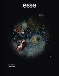 Sylvette Babin et Ariane De Blois - esse arts + opinions. No. 87, Printemps-Été 2016 - Le Vivant.