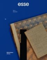 Sylvette Babin et Anja Bock - esse arts + opinions. No. 89, Hiver 2017 - Bibliothèque.