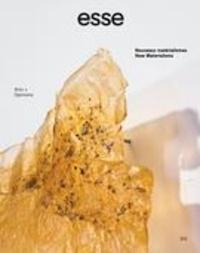 Sylvette Babin et Giovanni Aloi - esse arts + opinions  : esse arts + opinions. No. 101, Hiver 2021 - Nouveaux matérialismes.