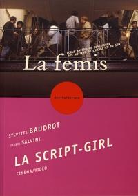 Sylvette Baudrot et Isabel Salvini - La script-girl.