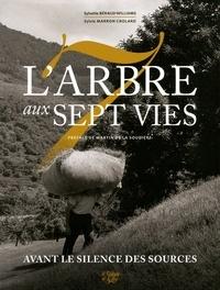 Sylvette Béraud-Williams et Sylvie Marron-Crolard - L'arbre aux sept vies - Les sept fils de Philémon.