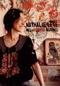 Sylvette Botella-Gaudichon et Timothée de Fombelle - Nathalie Lété, mes (petites) histoires.