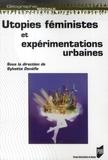Sylvette Denèfle - Utopies féministes et expérimentations urbaines.