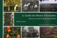 Sylvette Gauchet - Le Jardin des Plantes d'Avranches - Balcon de la baie du Mont-Saint-Michel.