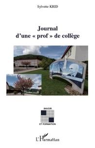 """Sylvette Krid - Journal d'une """"prof"""" de collège."""