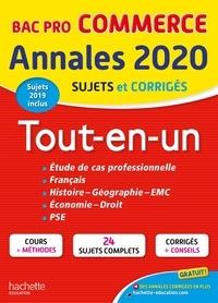 Sylvette Rodriguès et Rémy Colin - Annales Tout-en-un Bac Pro Commerce - Sujets et corrigés.